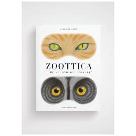 Zoottica - Come vedono gli...