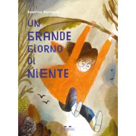 Un grande giorno di niente - Beatrice Alemagna
